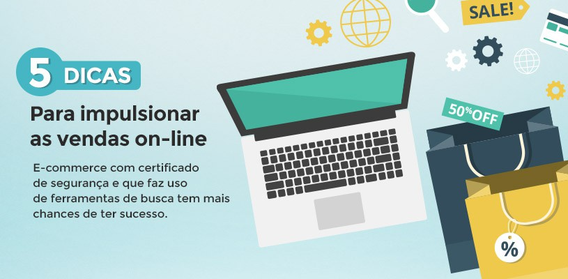 Cinco dicas para impulsionar as vendas on-line